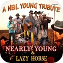 Nearly Young and Lazy Horse - Tribute show